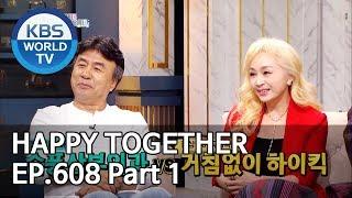 Happy Together I 해피투게더 EP.608 Part.1 [ENG/2019.10.17]