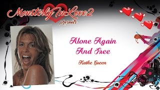 Kathe Green - Alone Again And Free