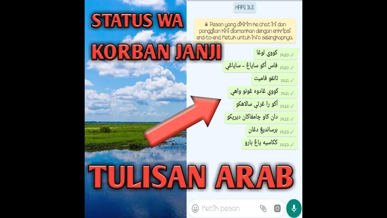 Click To Watch Story Wa Kekinian Korban Janji Tulisan Arab Pegon In Hd