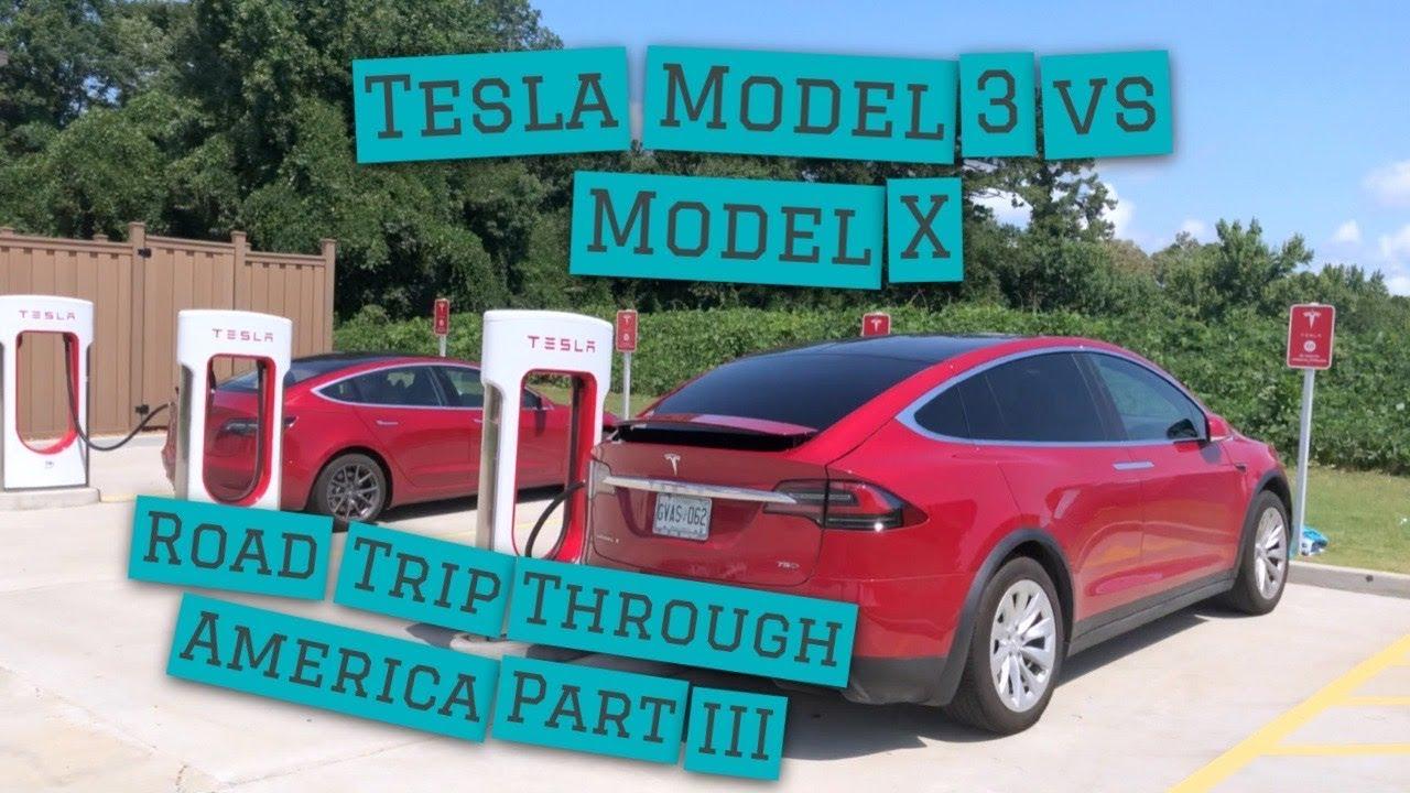 Tesla Model 3 and Model X Road trip part 3: Comparing ...