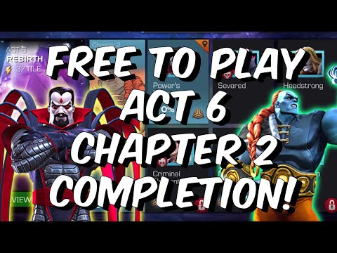 Free To Play Act 6 Chapter 2 Completion - Taking On The Champion 2021 - Marvel Contest of Champions