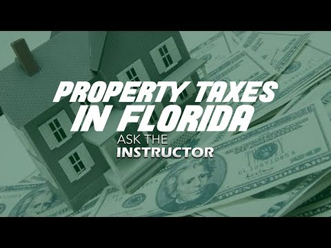 Property Taxes in Florida - Ask the Instructor