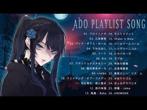 【Adoメドレー】 🎇🎇Ado Playlist ▶1:37:01