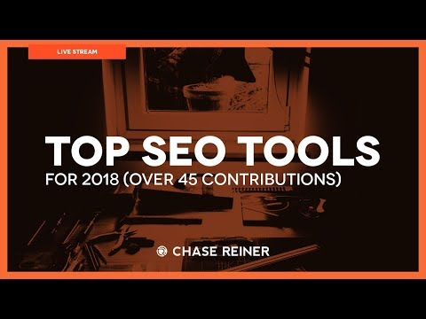 🔝 SEO Tools For 2018 (45+ 🔥 Contributions)