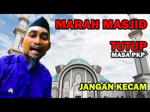 Marah Masjid Tutup Semasa PKP