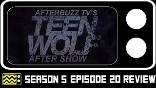 Teen Wolf Season 5 Episode 20 Review w/ Cody Santignue & Will Wallace | AfterBuzz TV