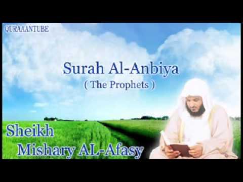 Mishary al afasy Surah AL Anbiya  full  with audio english translation