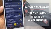 Top 10 Android Mods for Magisk Manager 2018! [ROOT] - YouTube