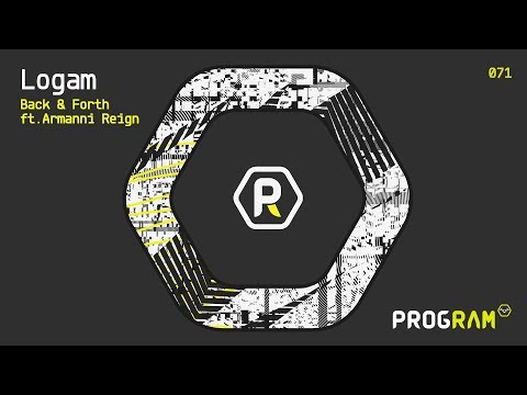 Logam - 'Back & Forth' ft. Armanni Reign