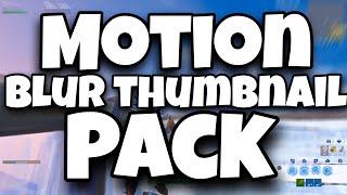 10 Thumbnails gratuites (SFM et Motion Blur) (Fortnite Gfx Pack)