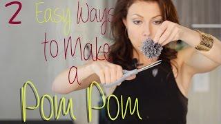 Easy Ways Make Pom Pom