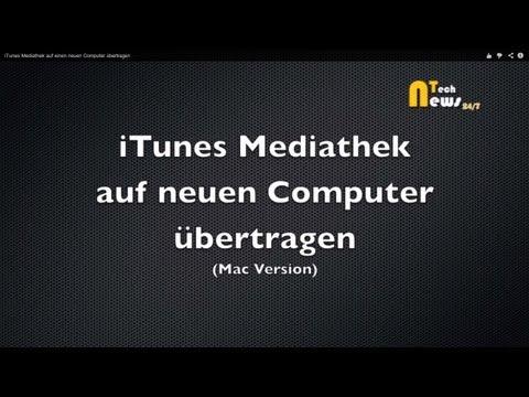 ITunes Mediathek Auf Einen Neuen Computer übertragen