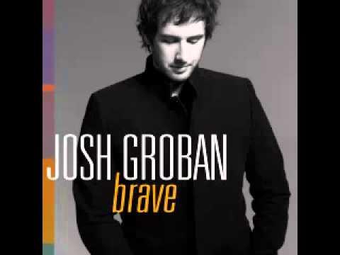 Josh Groban - Brave [New song on 2013 album] [With lyrics]