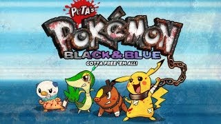 Pokémon Black & Blue -- PETA's Terrible Parody Game! (#2 of 3)