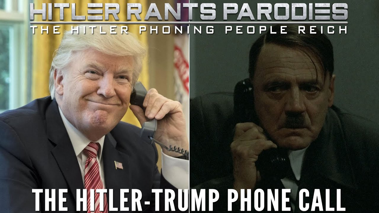 The Hitler-Trump phone call