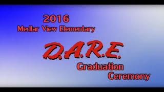 2016 Medlar View Elementary D.A.R.E. Graduation