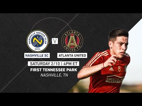 Atlanta United (MLS) vs. Nashville SC (USL)   Preseason 201…