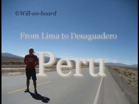 From Lima to Desaguadero, Peru (will-on-board)