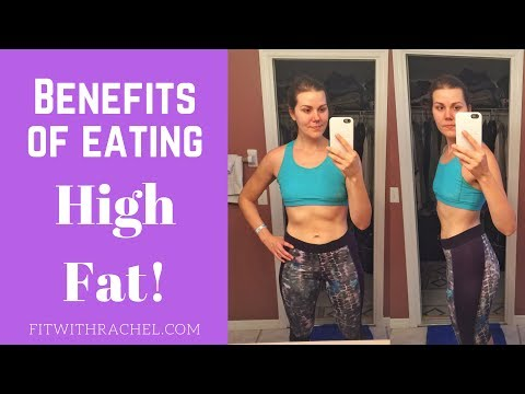 High Fat Low Carb Diet: Benefits of Eating a High Fat Diet
