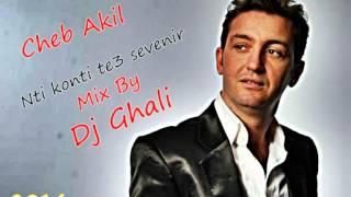 Cheb Akil Nti konti te3 sevenir By Dj Ghali