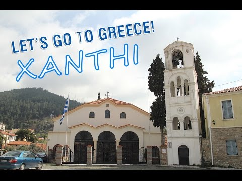 Let's go to Greece! Xanthi a 3-a zi