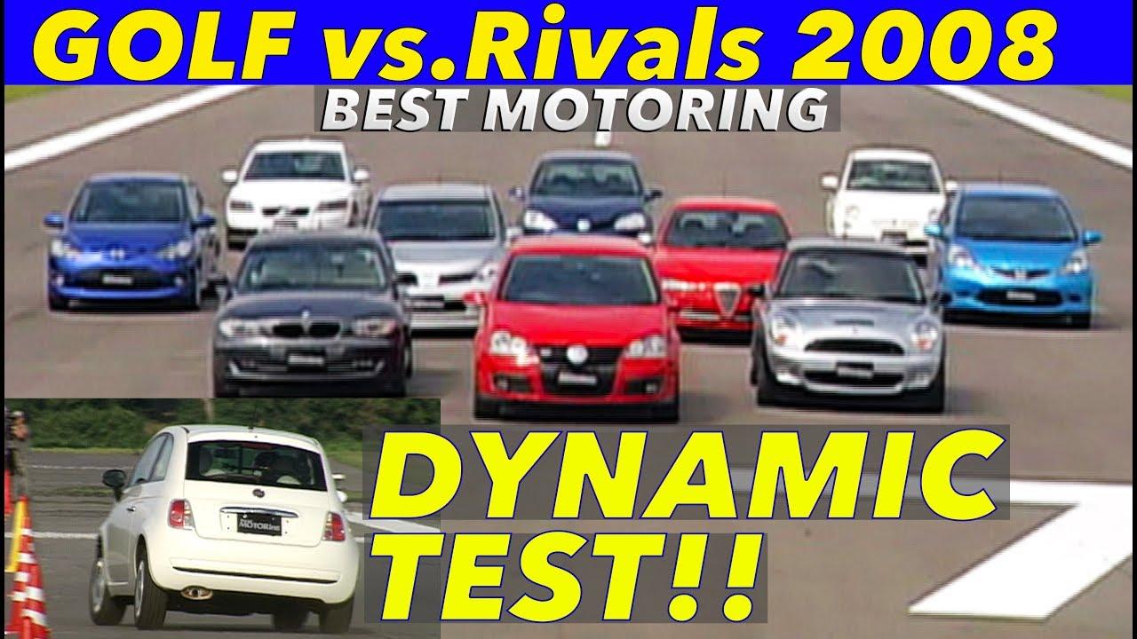 VWゴルフ vs.ライバル ダイナミックテスト!!【Best MOTORing】2008