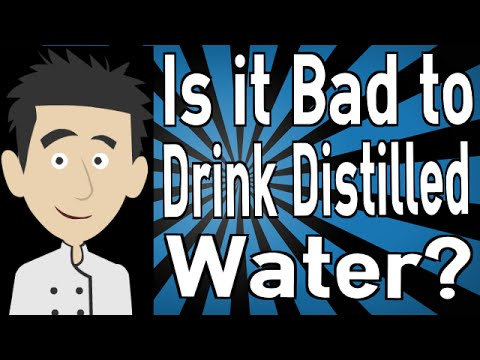 Is It Bad To Drink Distilled Water Youtube