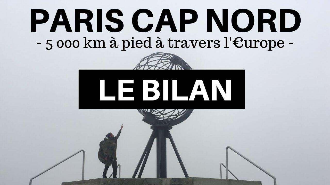PARIS CAP NORD LE BILAN