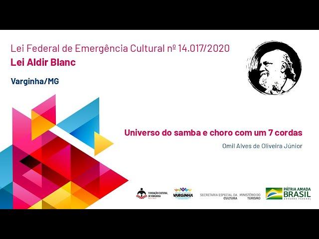 Universo do samba e choro com um 7 cordas | Omil Alves de Oliveira Júnior