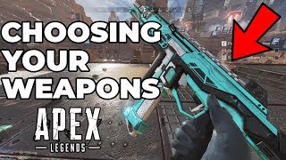 CHOOSING THE BEST WEAPONS - APEX LEGENDS TIPS GUIDE (PC)