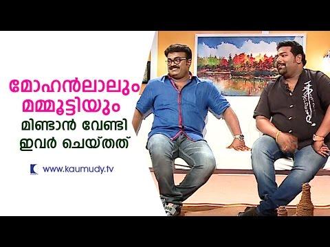 What did Kalabhavan Shajohn & Nobi do for Mammootty & Mohanlal to talk ?