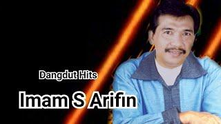 Imam S Arifin Top Hits