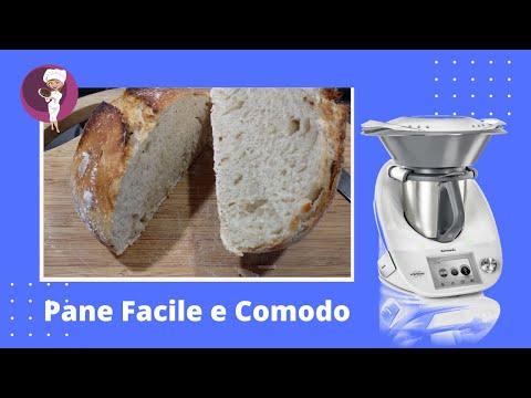 Pane Facile e Comodo - Ricetta Bimby