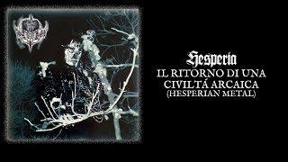 "HESPERIA ""Il Ritorno Di Una Civiltá Arcaica (Hesperian Metal)"""