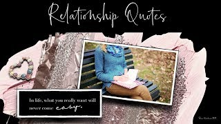 Relationship Quotes   For inspiration and Motivation #3