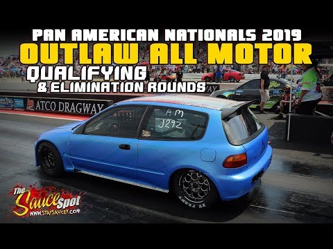 Pan American Nationals 2019: Outlaw All Motor Class Qualifying & Elimination Rounds