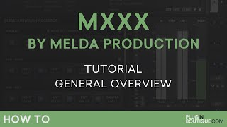 MXXX by Melda Production | General Overview | Part 2