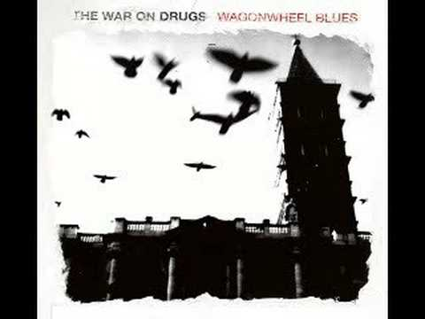 The War On Drugs - taking the farm