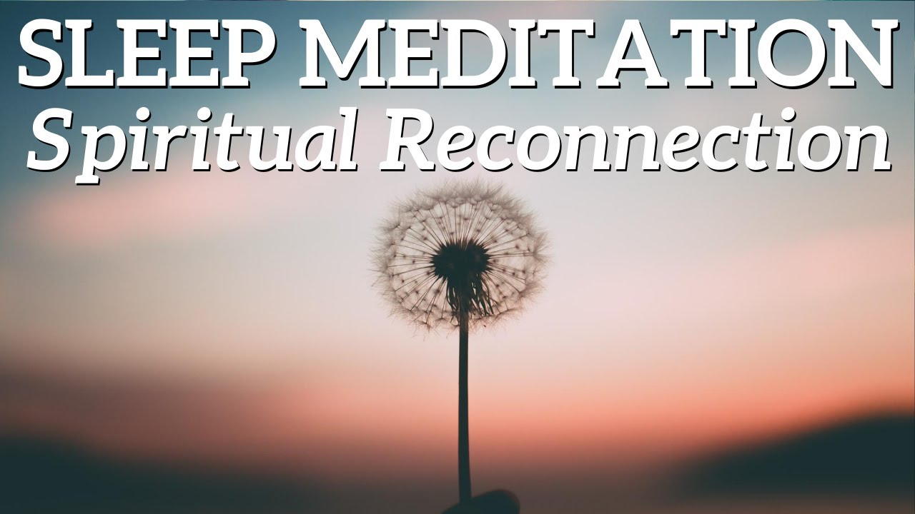 Sleep Meditation to Meet your Spirit Guides | Embrace Spiritual Reconnection and Relax Tonight 😴