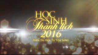 [Official Trailer] Học Sinh Thanh Lịch Quốc Học 2016