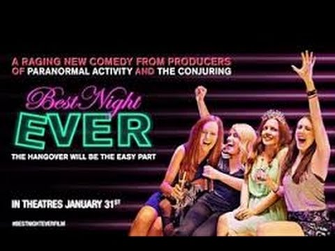 Best Night Ever 2013 with Samantha Colburn, Eddie Ritchard, Desiree Hall Movie
