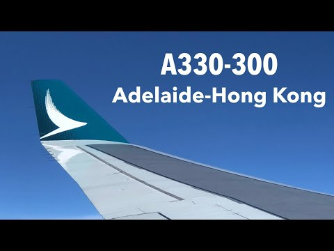CATHAY PACIFIC A330 ECONOMY Class: CX174 Adelaide to Hong Kong (2018)