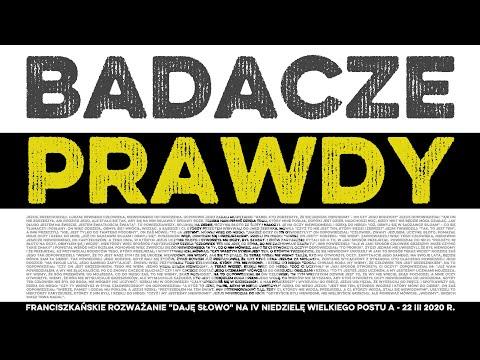 Badacze prawdy: Daję Słowo - IV niedziela Wielkiego Postu A - 22 III 2020