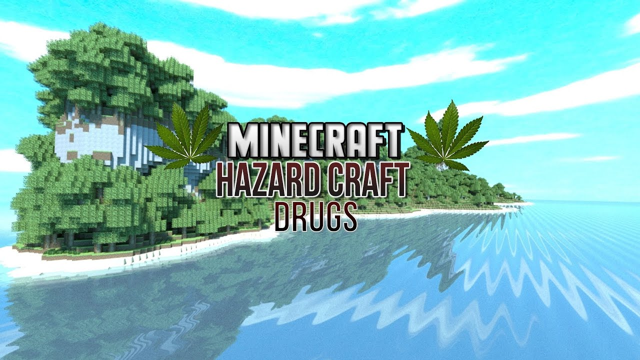 hazard craft drugs in minecraft youtube