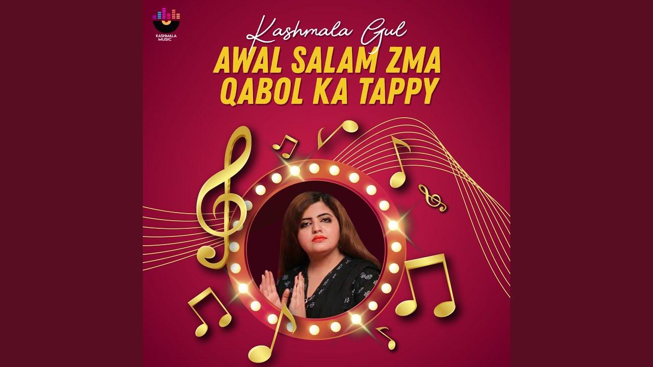 Download Awal Salam Zma Qabol Ka Tappy