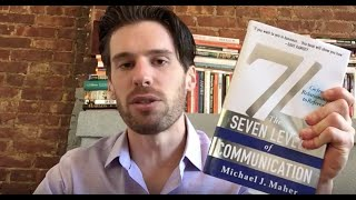 7L: The Seven Levels of Communication by Michael Maher (Book Review)