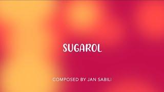Sugarol - Jan Sabili | Himig Handog 2018 Original