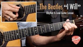 The Beatles I Will   Rhythm & Lead Guitar Lesson