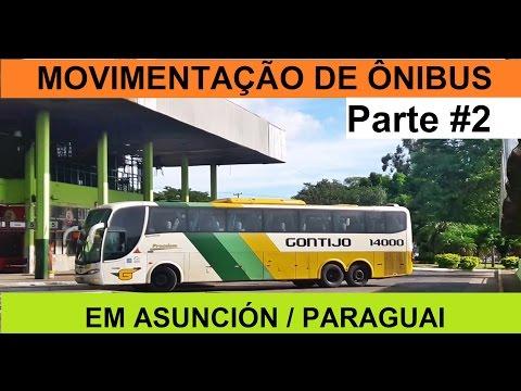 Movimentação de Ônibus // Parte #2 Asunción PY