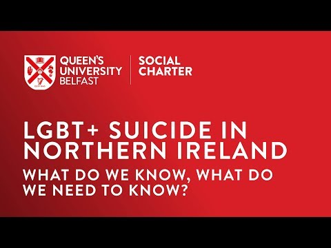 LGBT+ Suicide in Northern Ireland: What do we know, what do we need to know?